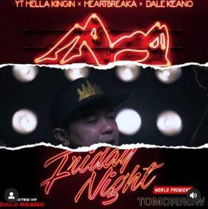 Friday Night – YT Hella Kingin