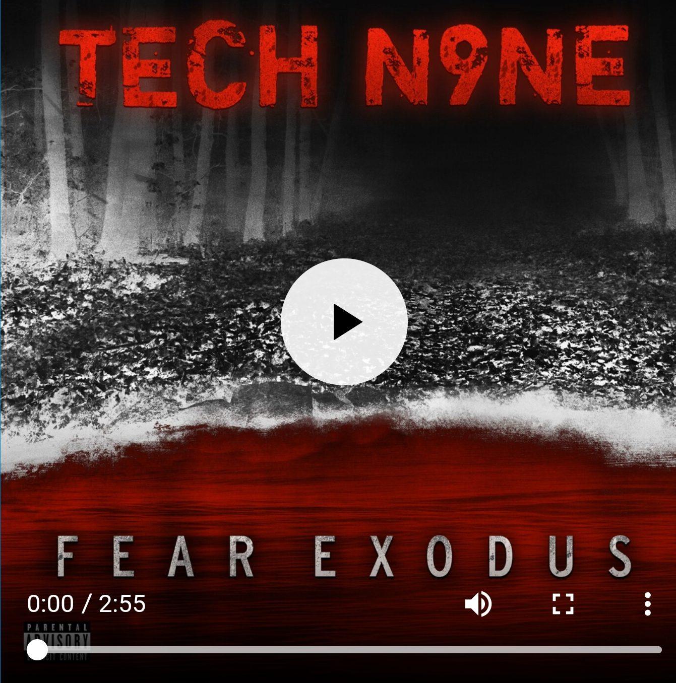 Tech N9ne – Fear Exodus